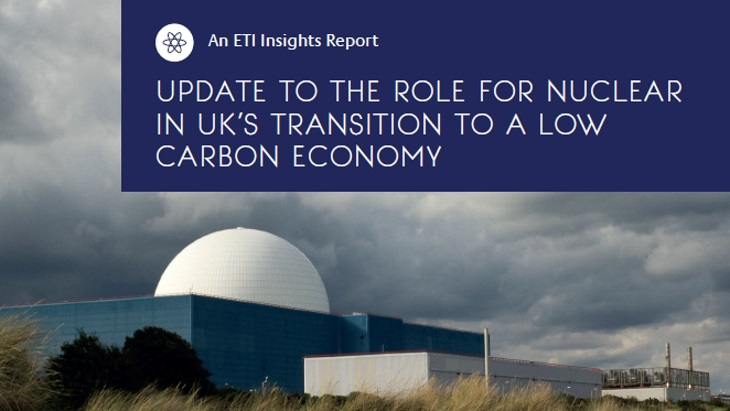 UK's low-carbon transition needs nuclear technologies, says ETI report